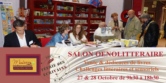 Féerie des Ecrivains au Grau du Roi les 27 et 28 octobre à la Maison méditerranéenne des Vins à l'Espiguette.