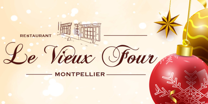 Le Vieux Four Montpellier Restaurant de cuisine fait maison annonce ses deux Menus de Réveillon pour le 24 décembre et le 31 décembre pour vos soirées de Fêtes en centre-ville.