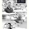 Le Trio Restaurant à Lattes est géré par trois associés Benjamin Imadali, William Dubois et Charly Croix. (® SAAM fabrice CHORT)